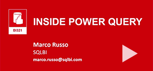 Inside Power Query - Marco Russo @ SQL Server & Business Intelligence 2014