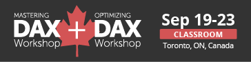 Mastering DAX + Optimizing in Toronto - Sept 19-23, 2016